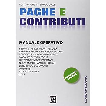Paghe E Contributi. Manuale Operativo