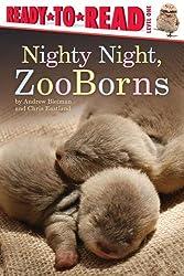 Nighty Night, ZooBorns by Andrew Bleiman (2013-07-09)