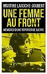 Une femme au front par Martine LAROCHE JOUBERT