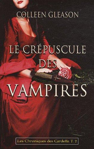Le crépuscule des vampires T02