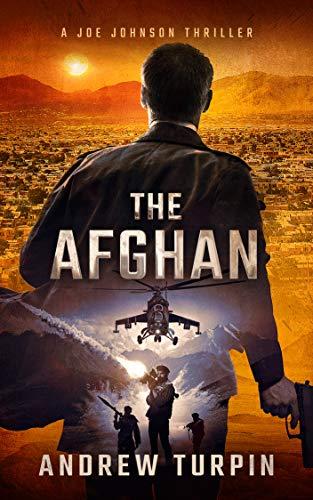 The Afghan (A Joe Johnson Thriller, Book 0) (English Edition) (Fiction Afghanische)