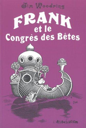 Frank et le Congrès des Bêtes - FAUVE D'ANGOULEME2012 – PRIX SPECIAL DU JURY
