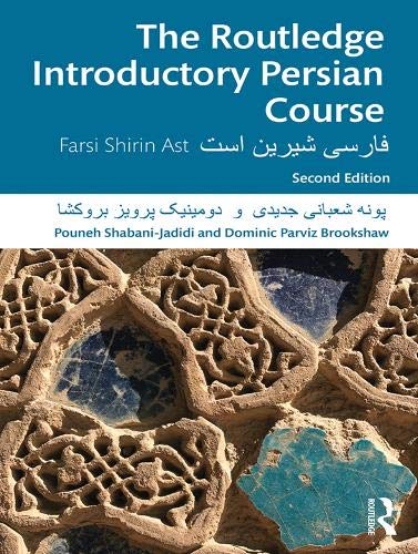 The Routledge Introductory Persian Course: Farsi Shirin Ast (Routledge Introductory Course)