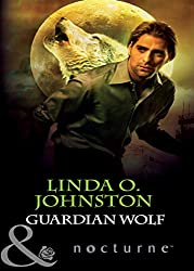 Guardian Wolf (Mills & Boon Nocturne) (Alpha Force, Book 4) (Alpha Force series 3)