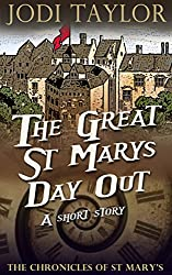 The Great St Mary's Day Out: A Chronicle of St Mary's Short Story (The Chronicles of St Mary's)