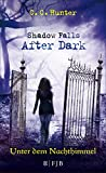 Shadow Falls - After Dark - Unter dem Nachthimmel (Shadow Falls After Dark 2)