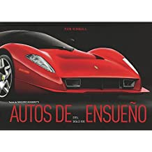 Autos de Ensueño del Siglo XXI / Dream Cars of the 21 st Century