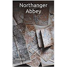 Northanger Abbey: (Annotated) (English Edition)