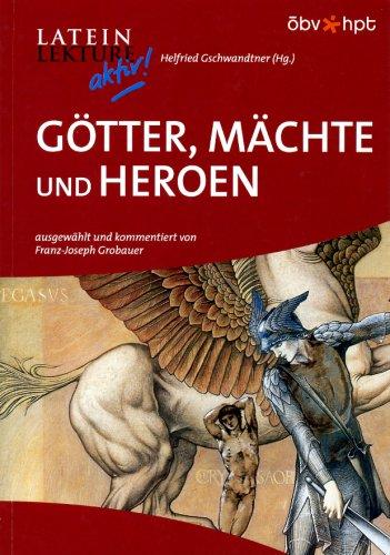 Preisvergleich Produktbild Götter, Mächte und Heroen (Latein Lektüre aktiv!)