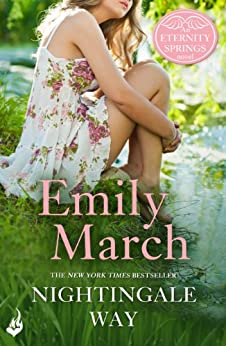 Nightingale Way: Eternity Springs Book 5 by [March, Emily]