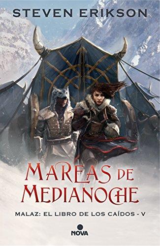 Mareas de Medianoche (Malaz: El Libro de los Caídos 5) (Nova) por Steven Erikson