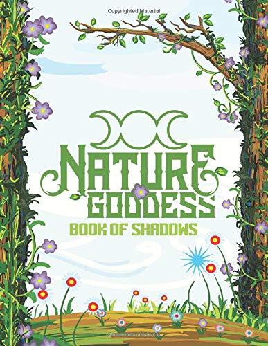 Nature Goddess Book of Shadows: Grimoire Journal Pagan Magic Spell Book 8.5x11 150 ()