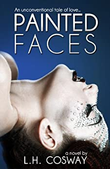 Painted Faces by [Cosway, L.H.]