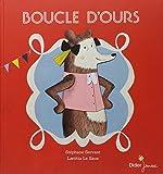 Boucle d'ours / Stéphane Servant   Servant, Stéphane (1975-....). Auteur