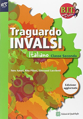 BIT - TRAGUARDO PROVE INVALSI ITALIANO 2