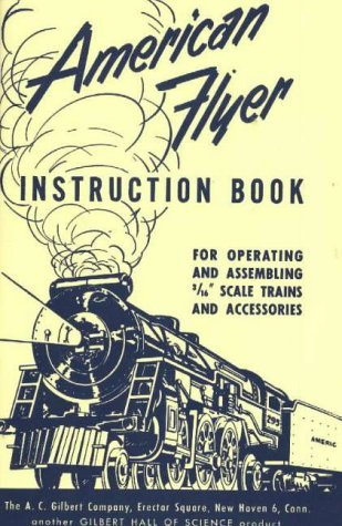 american-flyer-instruction-book-by-a-c-gilbert-1989-06-01