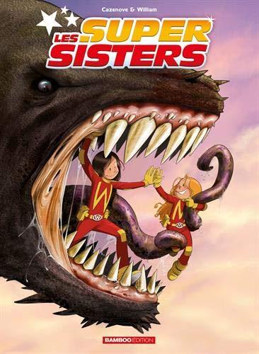 Les Supers Sisters Ecrin T1 - T2 + poster offert par Christophe Cazenove