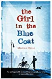 Front cover for the book Girl in the Blue Coat by Monica Hesse