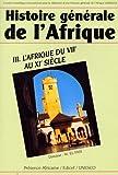 Histoire générale de l'Afrique, tome III - L'Afrique du VIIe au XIe siècle