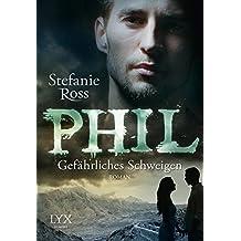 Phil - Gefährliches Schweigen (DeGrasse Serie, Band 5)