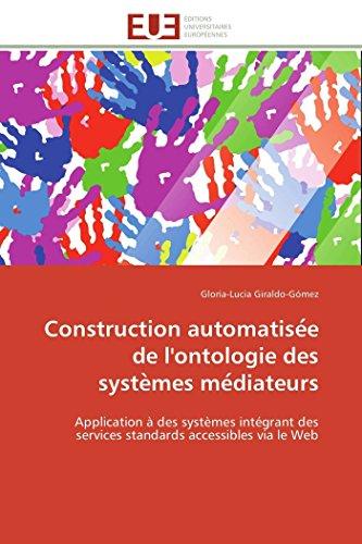 Construction automatise e de l'ontologie des syste mes me diateurs