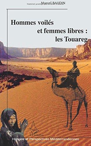 Hommes voilés et femmes libres : les Touareg par Marcel Baudin
