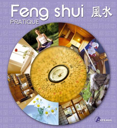 FENG SHUI PRATIQUE par Collectif