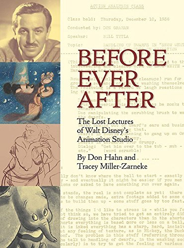 Before Ever After: The Lost Lectures of Walt Disney's Animation Studio (Disney Editions) por Don Hahn