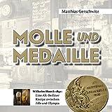 Molle und Medaille: Wilhelm Hoeck 1892: Eine Alt-Berliner Kneipe zwischen Zille und Olympia