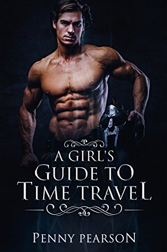 A Girl's Guide to Time Travel (English Edition)