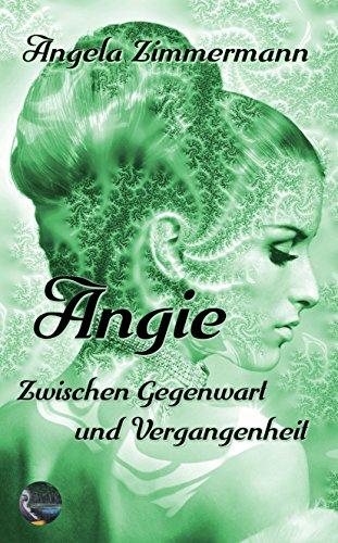 Angie: Zwischen Gegenwart und Vergangenheit