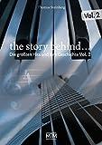The Story Behind... Vol. 2: Die größten Hits und ihre Geschichte