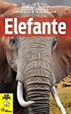 Elefante: Libro infantil de imágenes y datos asombrosos del sorprendente elefante. (Animales salvajes nº 1)