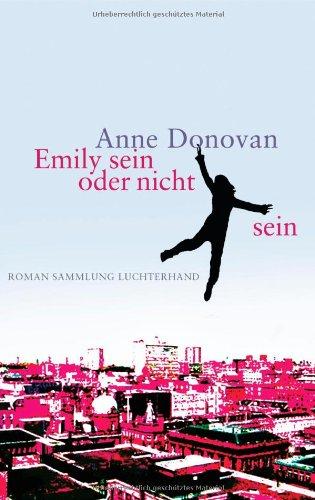 Emily sein oder nicht sein