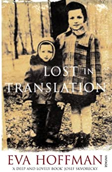 Lost In Translation: A Life in a New Language by [Hoffman, Eva]