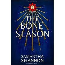 The Bone Season by Samantha Shannon (2013-08-20)