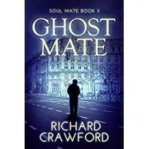 Ghost Mate (Soul Mate - Book Three)