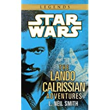 The Adventures of Lando Calrissian: Star Wars Legends (Star Wars - Legends)