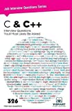 C & C++ Interview Questions You'll Most Likely Be Asked: Volume 4 (Job Interview Questions series)