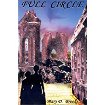Full Circle by Mary D. Brooks (2002-01-04)