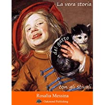 La vera storia del gatto con gli stivali: Racconto fiabesco (Racconti Oakmond Vol. 26)