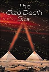 The Giza Death Star by Joseph P. Farrell (2002-01-01)