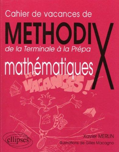 Methodix de la Terminale  la Prpa mathmatiques