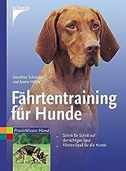 Fährtentraining für Hunde (Praxiswissen Hund)