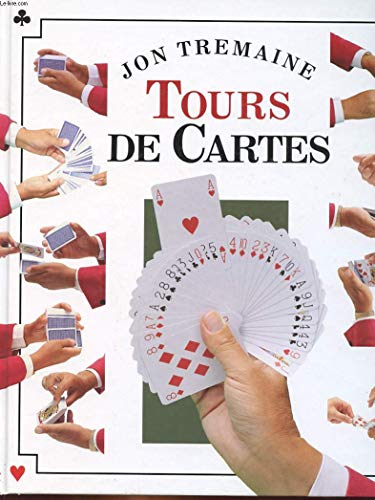 Tours de cartes par Jon Tremaine, Salem Issad, Neil Sutherland (Relié)