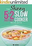 The Skinny 5:2 Diet Slow Cooker Recip...