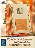 Kommunion & Konfirmation - Einladungen und Tischkarten (Illustrierte Ausgabe inkl. Vorlagebogen) [Broschiert] (Ratgeber Feste & Feiern)