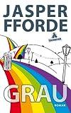 Buchinformationen und Rezensionen zu Grau: Ein Eddie-Russett-Roman von Jasper Fforde