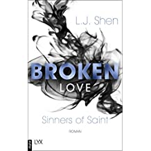 Broken Love (Sinners of Saint 4) (German Edition)