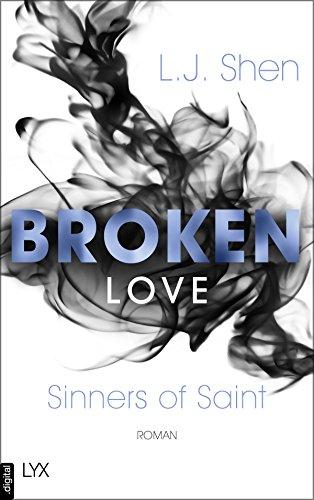Broken Love (Sinners of Saint 4) von [Shen, L. J.]